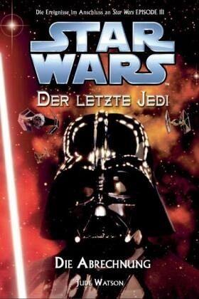 Buch-Reihe Star Wars - Der letzte Jedi von Jude Watson