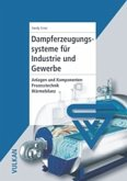 Dampferzeugungssysteme für Industrie und Gewerbe