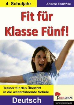 Deutsch - Fit für Klasse Fünf!