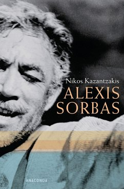 Alexis Sorbas - Kazantzakis, Nikos