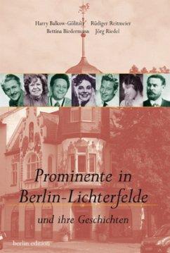 Prominente in Berlin-Lichterfelde - Balkow-Gölitzer, Harry; Biedermann, Bettina; Reitmeier, Rüdiger; Riedel, Jörg