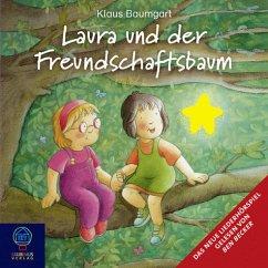 Laura und der Freundschaftsbaum, Audio-CD - Baumgart, Klaus