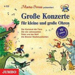 Große Konzerte für kleine Ohren, 4 Audio-CDs