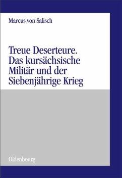 Treue Deserteure - Salisch, Marcus von