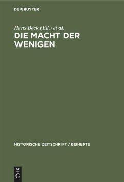 Die Macht der Wenigen - Walter, Uwe / Beck, Hans / Scholz, Peter (Hrsg.)