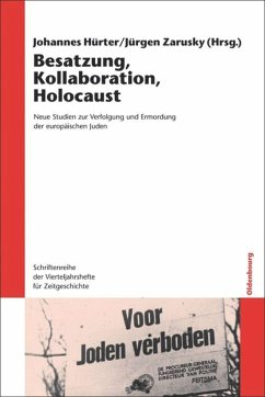 Besatzung, Kollaboration, Holocaust