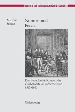 Normen und Praxis - Schulz, Matthias