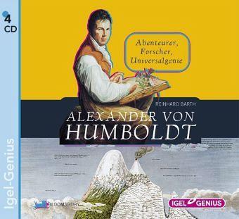 Alexander von Humboldt, 4 Audio-CDs - Barth, Reinhard