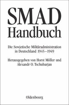 SMAD-Handbuch - Koslow, Wladimir P. / Mironienko, Sergei W. / Weber, Hartmut / Foitzik, Jan