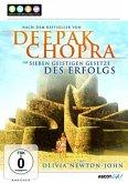 Deepak Chopra: Die sieben geistigen Gesetze des Erfolges