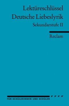 Deutsche Liebeslyrik. Lektüreschlüssel für Schüler - Frank, Ursula
