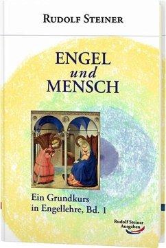 Engel und Mensch - Steiner, Rudolf