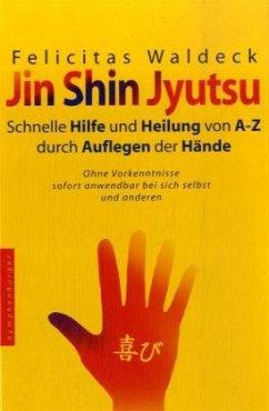 Jin Shin Jyutsu - Waldeck, Felicitas
