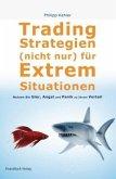 Tradingstrategien (nicht nur) für Extremsituationen