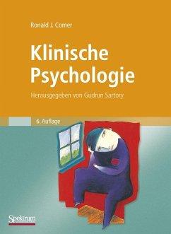 Klinische Psychologie - Comer, Ronald J.