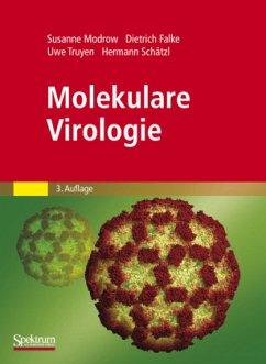 Molekulare Virologie - Modrow, Susanne; Falke, Dietrich; Schätzl, Hermann; Truyen, Uwe