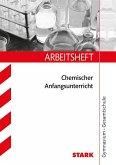 Arbeitsheft Gymnasium - Chemischer Anfangsunterricht. 7. Klasse