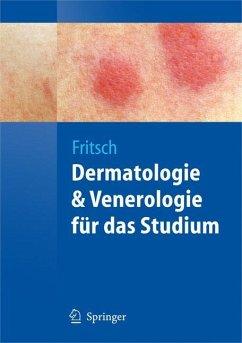 Dermatologie und Venerologie für das Studium - Fritsch, Peter
