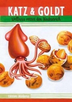 Wellness rettet den Bindestrich - Katz, Stefan;Goldt, Max
