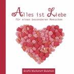 Minibuch Alles ist Liebe für einen besonderen Menschen