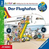 Der Flughafen / Wieso? Weshalb? Warum? Junior Bd.3 (Audio-CD)