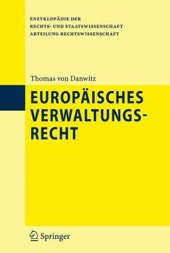 Europäisches Verwaltungsrecht - Danwitz, Thomas