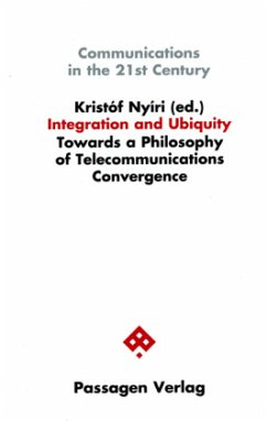 Integration and Ubiquity