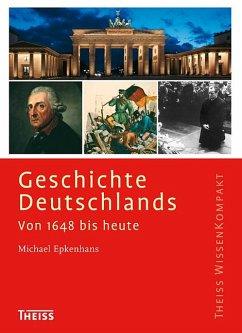 Geschichte Deutschlands - Epkenhans, Michael