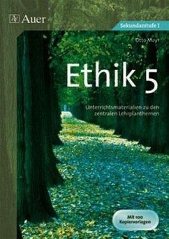 Ethik, Klasse 5 - Mayr, Otto