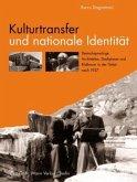 Kulturtransfer und nationale Identität