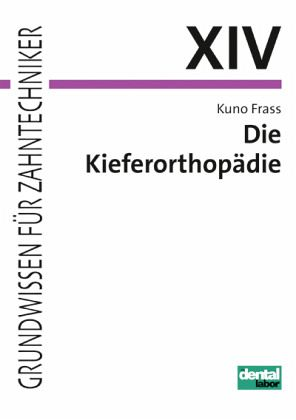 Die Kieferorthopädie - Frass, Kuno