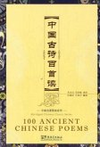 100 Ancient Chinese Poems. With CD