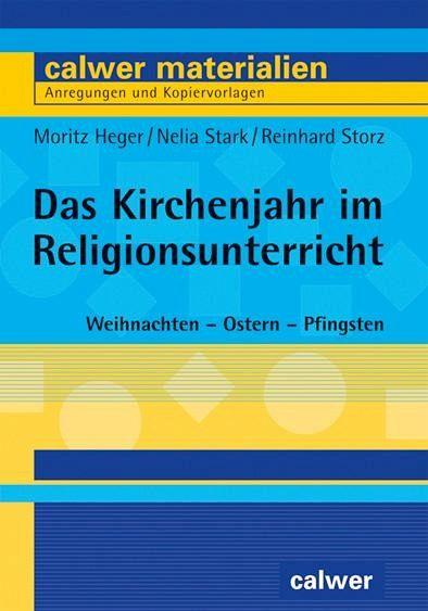 Das Kirchenjahr im Religionsunterricht