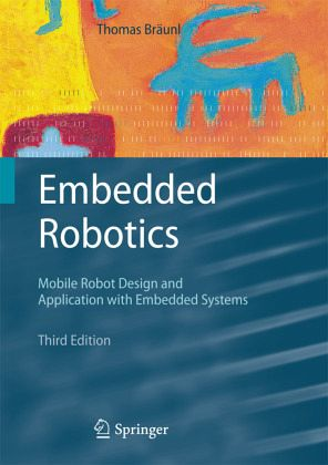 Embedded Robotics - Bräunl, Thomas
