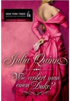 Wie erobert man einen Duke von Julia Quinn-Rezension