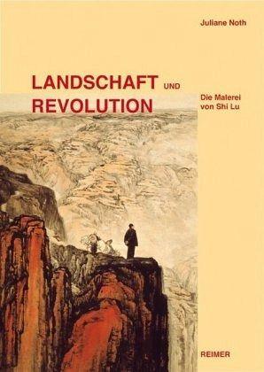 Landschaft und Revolution - Noth, Juliane