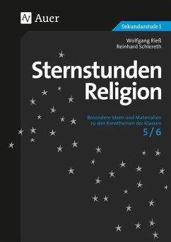 Sternstunden Religion - Rieß, Wolfgang; Schlereth, Reinhard