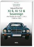 Praxisratgeber Klassikerkauf JaguarDaimler XJ6, XJ12 & Sovereign