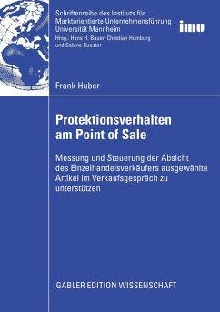 Protektionsverhalten am Point of Sale - Huber, Frank