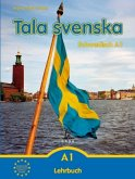 Tala svenska – Schwedisch A1. Lehrbuch