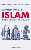 Wahrnehmung des Islam zwischen Reformation und Aufklärung