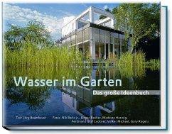Wasser im Garten - Baumhauer, Jörg