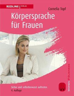 Körpersprache für Frauen - Topf, Cornelia