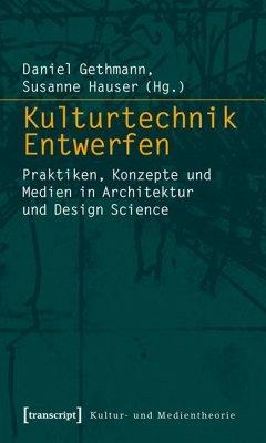 Kulturtechnik Entwerfen