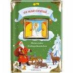 Es war einmal ... Meine ersten Weihnachtsmärchen
