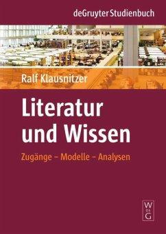 Literatur und Wissen - Klausnitzer, Ralf