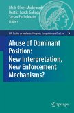 Abuse of Dominant Position: New Interpretation, New Enforcement Mechanisms?