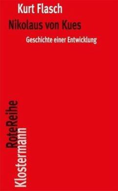 Nikolaus von Kues. Geschichte einer Entwicklung