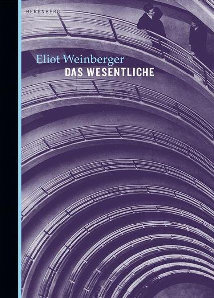 Das Wesentliche - Weinberger, Eliot