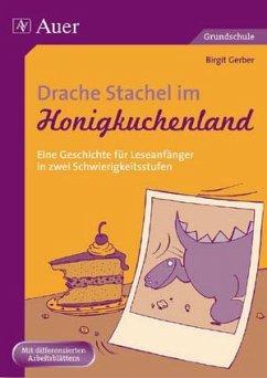 Drache Stachel im Honigkuchenland - Gerber, Birgit